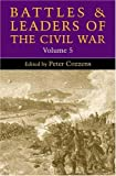Battles and Leaders of the Civil War, , 0252024044