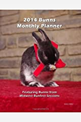 2014 Bunns Monthly Planner: Featuring Bunns from Midwest Bunfest Sessions by Brian D Gryphon (2013-06-23) Paperback