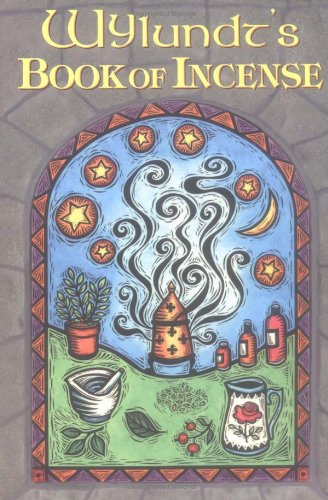 Wylundt's Book of Incense ()