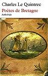 Poètes de Bretagne : anthologie par Le Quintrec