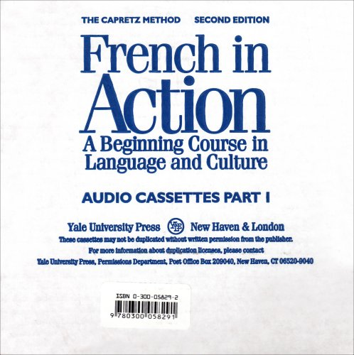 French in Action: A Beginning Course in Language and Culture, Second Edition: Audiocassettes, Part 1 (Yale Language Seri