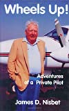 img - for Wheels Up! Adventures of a Private Pilot book / textbook / text book