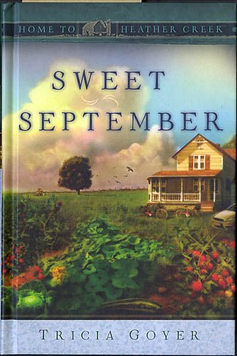 Sweet September (Home to Heather Creek, Book 2)