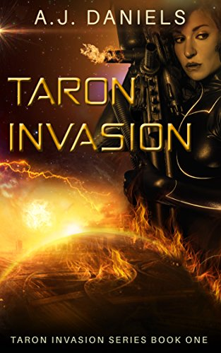 Taron Invasion: An  Alien Mates Adventure SFR (Taron Invasion Series Book 1)