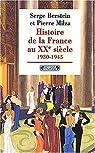 Histoire de la France au XXe siècle. Tome 2 : 1930-1945 par Berstein