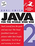 Java 2 for the World Wide Web (Visual QuickStart Guide)