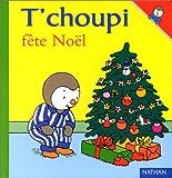 "Afficher ""T'choupi fête Noël"""