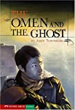 The Omen and the Ghost, John Townsend, 159889353X