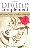 img - for Divine Complement: The Spiritual Terrain of Soulmate Relationships book / textbook / text book
