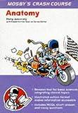 img - for Crash Course: Anatomy: Crash Course, 1e (Crash Course-UK) book / textbook / text book