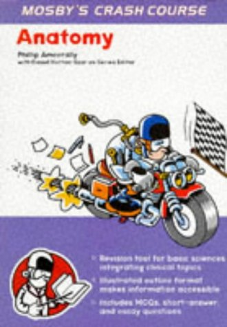 Crash Course:  Anatomy: Crash Course (Crash Course-UK)
