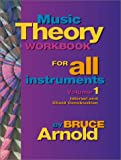 Music Theory Workbook for All Instruments, Bruce E. Arnold, 1890944467