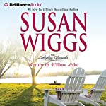 Return to Willow Lake: The Lakeshore Chronicles, Book 9 | Susan Wiggs