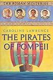 The Pirates of  Pompeii: The Roman Mysteries, Book III