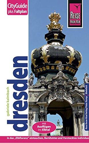 Reise Know-How CityGuide Dresden: Reiseführer mit Faltplan