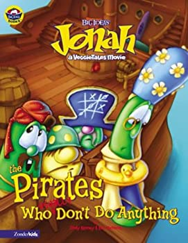 Jonah and the Pirates Who (Usually) Don't Do Anything 031070460X Book Cover