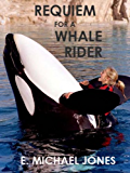 Requiem for a Whale Rider