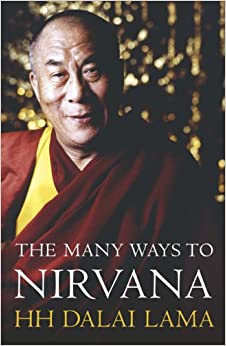 Book The Many Ways to Nirvana: Discourses on Right Living by HH the Dalai Lama