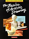 The Basics of Artistic Drawing, José María Parramón and Parramon's Editorial Team Staff, 0812019296