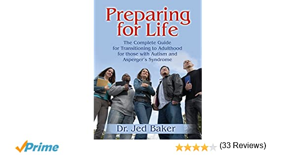 Preparing for Life: The Complete Guide for Transitioning to ...