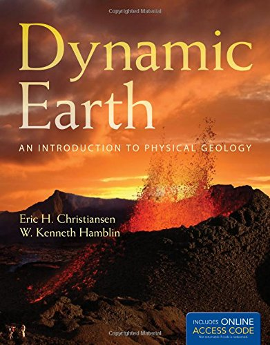 Dynamic Earth: An Introduction to Physical Geology (The Dynamic Earth An Introduction To Physical Geology)