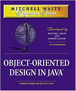 MWSS: Object-Oriented Design in Java (Mitchell Waite Signature