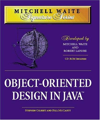 MWSS: Object-Oriented Design in Java (Mitchell Waite Signature Series)