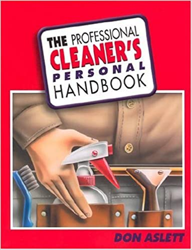 The professional cleaners personal handbook don aslett the professional cleaners personal handbook don aslett 9780937750117 amazon books fandeluxe Gallery