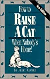 How to Raise a Cat, Jerry Cliner, 0911793046