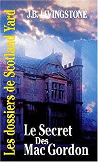 Le secret des Mac Gordon, Livingstone, J. B.