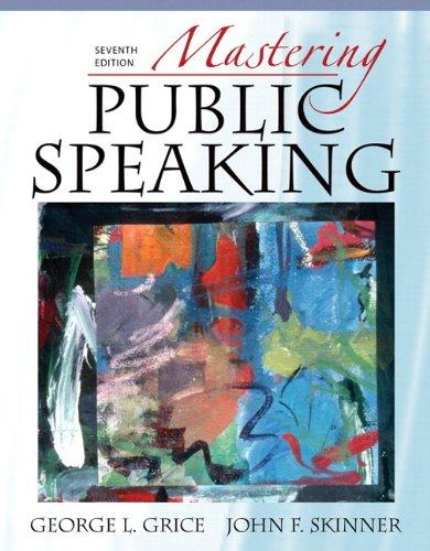 Mastering Public Speaking, Books a la Carte Edition (7th Edition)