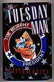The Tuesday Man, David Daniel, 0525933182