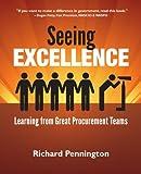 Seeing Excellence, Richard Pennington, 1936449501
