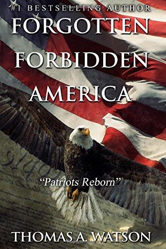 Download Forgotten Forbidden America_Patriots Reborn: Patriots Reborn (Volume 2) pdf epub