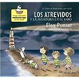 El Taller de Emociones. Los atrevidos y la aventura en el faro #3 / The Daring and the Adventure inthe Lighthouse #3 (El taller de emociones / Emotions Workshop) (Spanish Edition)
