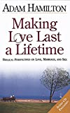 Making Love Last a Lifetime Participants Book with CD: Biblical Perspectives on Love, Marriage, and Sex