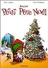 Le Petit Père Noël, tome 1 : Bonjour Petit Père Noël par Trondheim