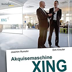 Akquisemaschine Xing - Teil 2