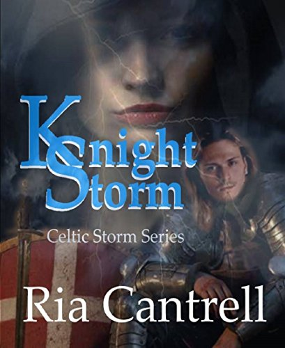 Storm Knights - Knight Storm (Celtic Storm Series Book 1)