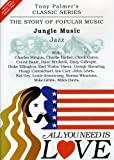 All You Need Is Love - Vol. 3: Jungle Music / Jazz [2 DVDs]