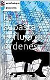 La subasta y el flujo de órdenes (Spanish Edition)