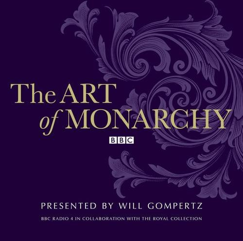 The Art Of Monarchy