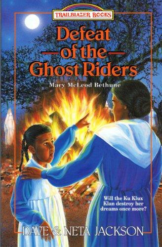 Defeat of the Ghost Riders (Trailblazer Books Book 23)