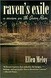 Raven's Exile: A Season on the Green River