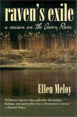 Raven's Exile: A Season on the Green River