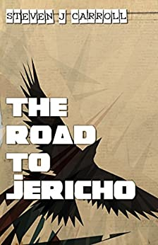The Road to Jericho by [Carroll, Steven J]