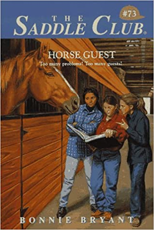 The Horse Guest (Saddle Club)