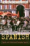 Streetwise Spanish Set : Speak and Understand Everyday Spanish, Gill, Mary M. and Wegmann, Brenda, 084422393X