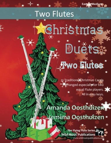 Christmas Duets for Two Flutes: 21 Traditional
