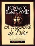 Preparando el Matrimonio en el Camino de Dios, Wayne A. Mack, 1563220660
